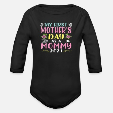 Mama S Favorite Daughter My First Mother s Day Happy To Me You Mama T Shirt - Organic Long-Sleeved Baby Bodysuit