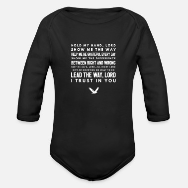 Christian Cute and Cool Christian Apparel - I Trust in You - Organic Long Sleeve Baby Bodysuit