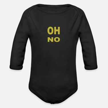 Oh Oh no - Organic Long-Sleeved Baby Bodysuit