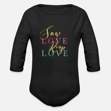 Sow Sow Love Reap Love - Organic Long Sleeve Baby Bodysuit