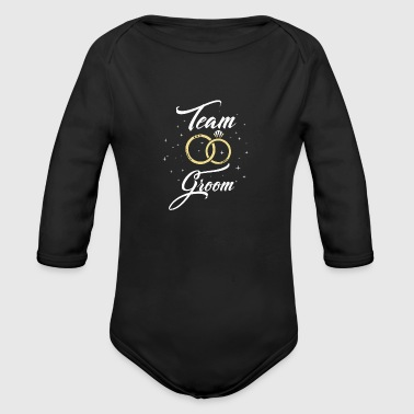 Team Groom Party Bachelor Party Husband Wedding - Organic Long Sleeve Baby Bodysuit