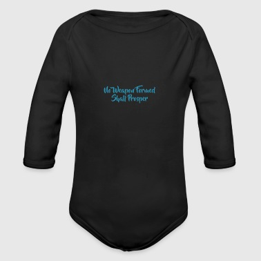 No Weapon Formed - Organic Long Sleeve Baby Bodysuit