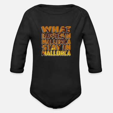 Palm Trees Grab What Happens In Mallorca Palm Trees Shirt - Organic Long-Sleeved Baby Bodysuit