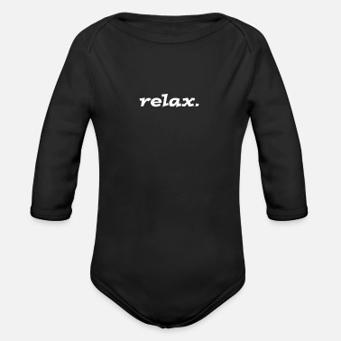 Relax relax - Organic Long Sleeve Baby Bodysuit