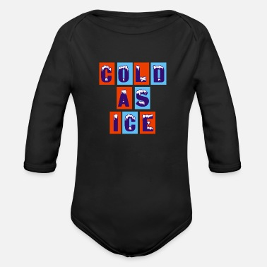 Cold COLD AS ICE - Organic Long-Sleeved Baby Bodysuit