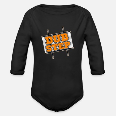 Dubstep Dubstep - Organic Long Sleeve Baby Bodysuit