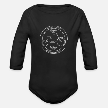 Bicycle lovers, cyclist forever, ride eco-friendly - Organic Long-Sleeved Baby Bodysuit