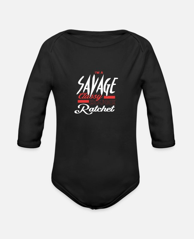 Rap Baby One Pieces - Savage Classy Bougie Ratchet - Organic Long-Sleeved Baby Bodysuit black