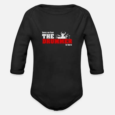 Drummer The drummer music musician saying gift - Organic Long-Sleeved Baby Bodysuit