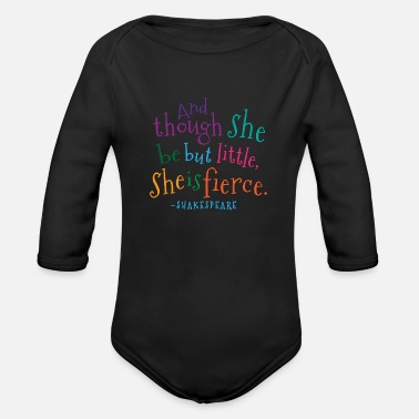 Quote She Is Fierce Shakespeare Quote - Organic Long-Sleeved Baby Bodysuit
