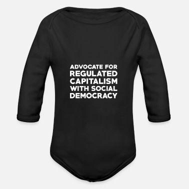 Social Democracy Text: Capitalism with social democracy (white) - Organic Long-Sleeved Baby Bodysuit