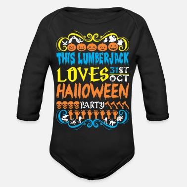 Lumberjack Party This Lumberjack Loves 31st Oct Halloween Party - Organic Long-Sleeved Baby Bodysuit
