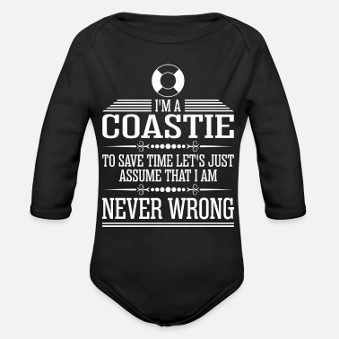 Coastie Im A Coastie Never Wrong - Organic Long-Sleeved Baby Bodysuit