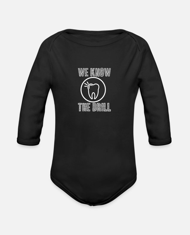 Toothpaste Baby One Pieces - Dentist we know the drill - Dentist, Gift - Organic Long-Sleeved Baby Bodysuit black