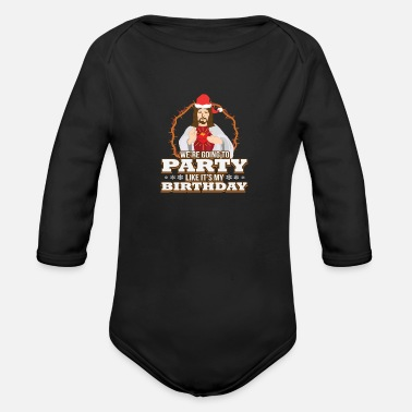 Jesus Funny Jesus Birthday Boy Christian Quote Meme Gift - Organic Long-Sleeved Baby Bodysuit