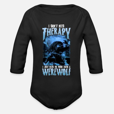 Bold Need To Turn Into A Werewolf- Gift - Organic Long-Sleeved Baby Bodysuit