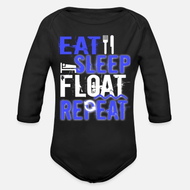Float Tank Float Therapy Eat Sleep Float Repeat - Organic Long-Sleeved Baby Bodysuit