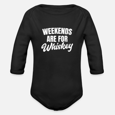 Vintage Whiskey Weekends Are For Gift - Organic Long-Sleeved Baby Bodysuit