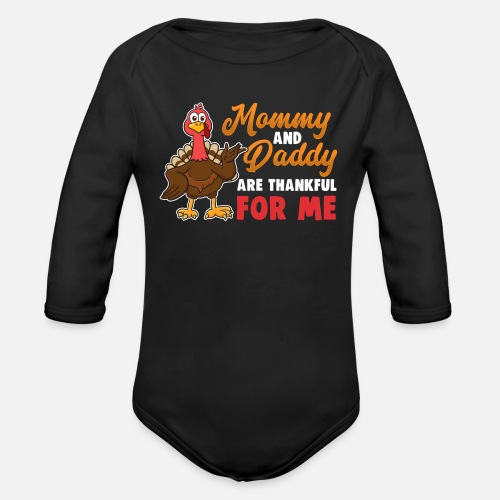 Organic Long-Sleeved Baby BodysuitThanksgiving Mommy Daddy Thankful for Me df357432e