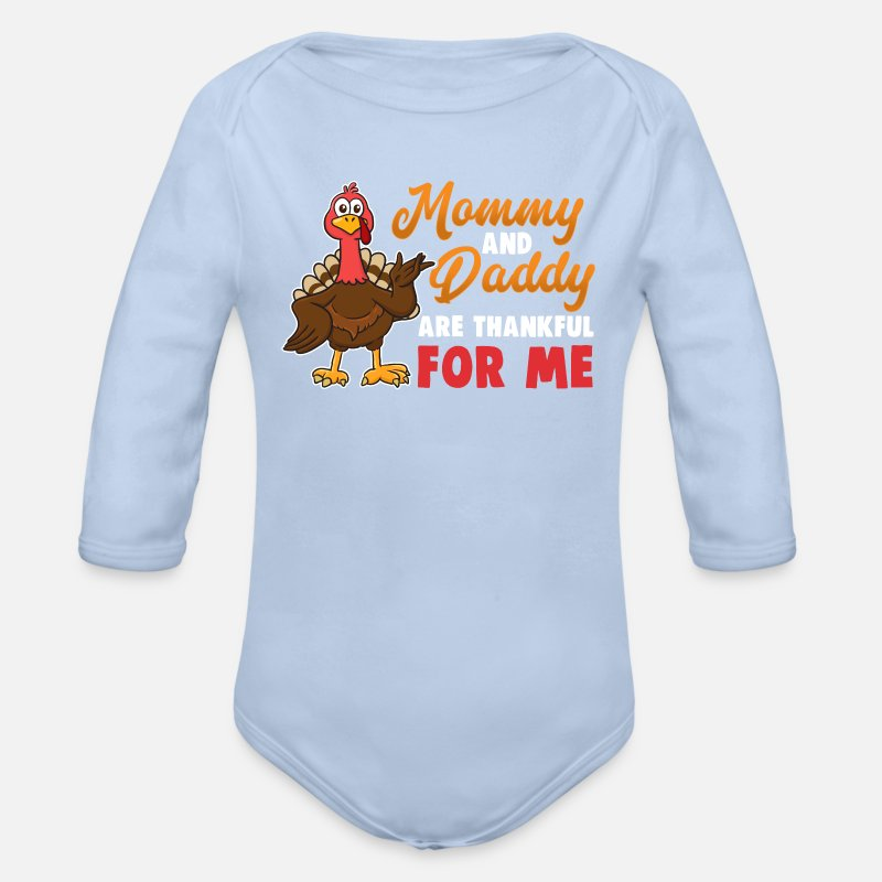 Thanksgiving Mommy Daddy Thankful for Me Organic Long-Sleeved Baby Bodysuit   9721b52d2