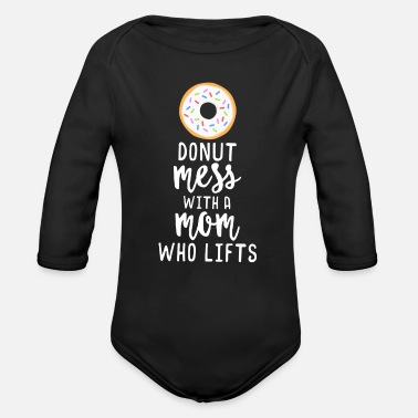 Crossfit Donut Mom Lift - Funny Workout TShirt Mother's Day - Organic Long Sleeve Baby Bodysuit