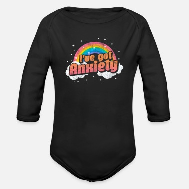 Ive Got Anxiety I've Got Anxiety - Organic Long-Sleeved Baby Bodysuit