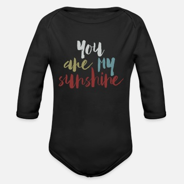 You Are My Sunshine - Organic Long-Sleeved Baby Bodysuit