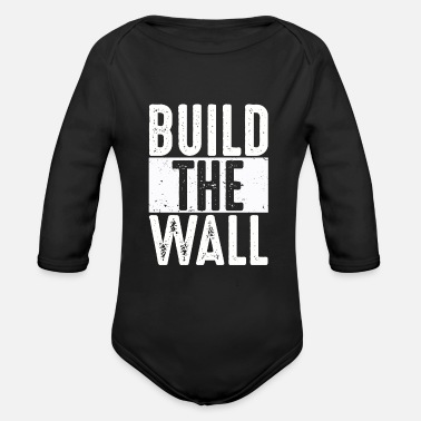 Mexican Build The Wall - Organic Long-Sleeved Baby Bodysuit