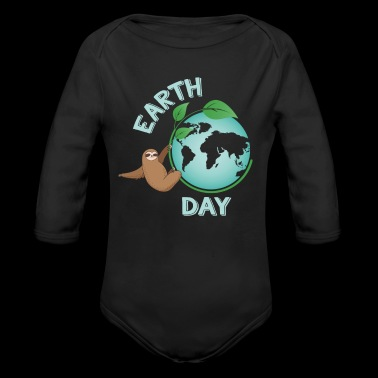 Earth Day Sloth Every Day Earth Day Green Planet Save Our Planet Earth Day 2018 - Long Sleeve Baby Bodysuit