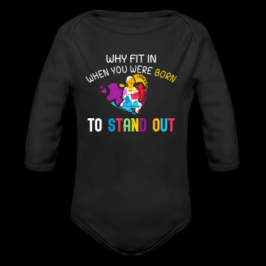 Why fit in when you were born to stand out funny shirts gifts - Long Sleeve Baby Bodysuit