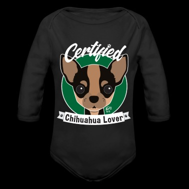 Certified Chihuahua Lover Gift Shirt - Organic Long Sleeve Baby Bodysuit