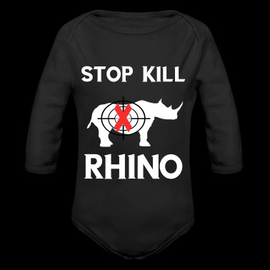 Stop Kill Rhino Protect Rhinoceros Souvenir Gifts - Organic Long Sleeve Baby Bodysuit