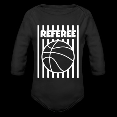 Referee Basketball Ball Gear Outfit Shirt Tshirt WHITE - Organic Long Sleeve Baby Bodysuit