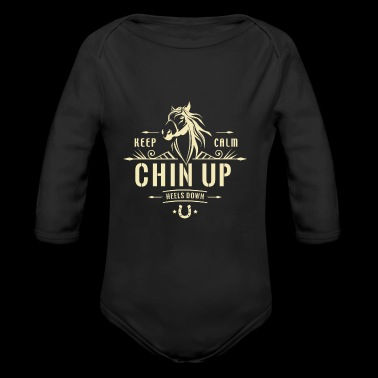 Keep Calm Chin Up Heels Down - Long Sleeve Baby Bodysuit