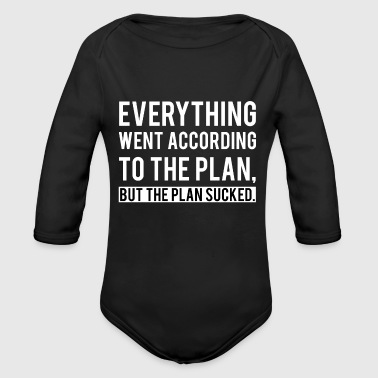 Everything went according to the Plan / Gift Idea - Organic Long Sleeve Baby Bodysuit