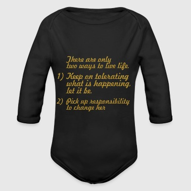 There are only... Mahatma Gandhi Life Quote - Long Sleeve Baby Bodysuit