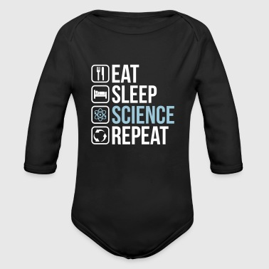 Eat Sleep Science Repeat - Long Sleeve Baby Bodysuit