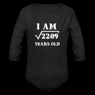 I Am Root 2209 47 Years Old Souvenir Gifts - Organic Long Sleeve Baby Bodysuit
