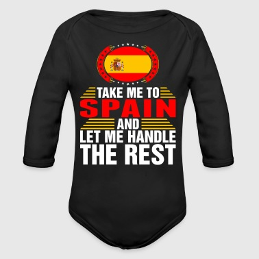 Take Me To Spain And Let Me Handle - Long Sleeve Baby Bodysuit