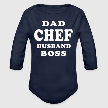 Dad Chef T-Shirts - Organic Long Sleeve Baby Bodysuit