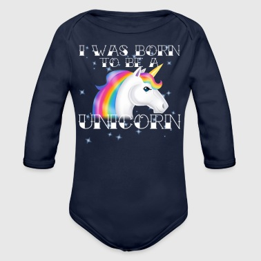 Born to Be - Organic Long Sleeve Baby Bodysuit