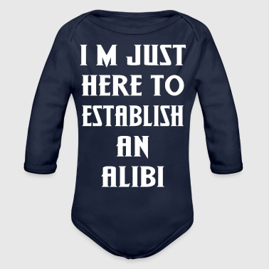 Established Establish an Alibi - Organic Long Sleeve Baby Bodysuit