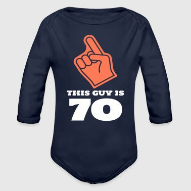 This Guy Is 70 - Organic Long Sleeve Baby Bodysuit