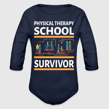 Physical Therapist physically School Survivor - Organic Long Sleeve Baby Bodysuit
