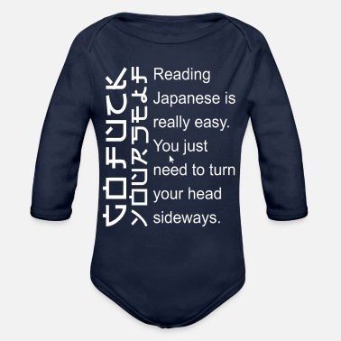 Reading Japanese Is Really Easy READING JAPANESE IS REALLY EASY - Organic Long-Sleeved Baby Bodysuit
