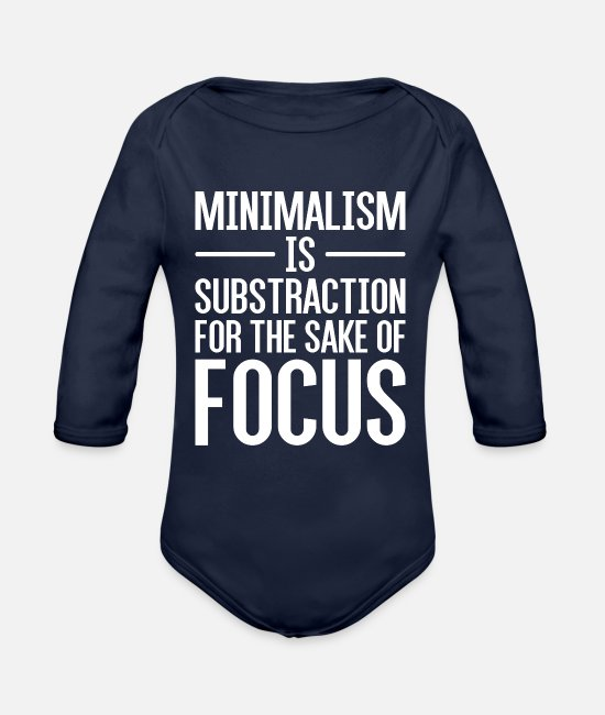 Minimum Baby One Pieces - Great Minimalism Message Quote Minimalism is Subst - Organic Long-Sleeved Baby Bodysuit dark navy