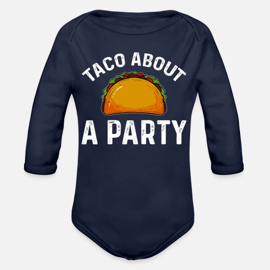 Mexican Baby Clothing - Taco funny saying - Organic Long-Sleeved Baby Bodysuit dark navy