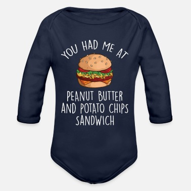 Give You Had Me At Peanut Butter Potato Chips Sandwich - Organic Long-Sleeved Baby Bodysuit