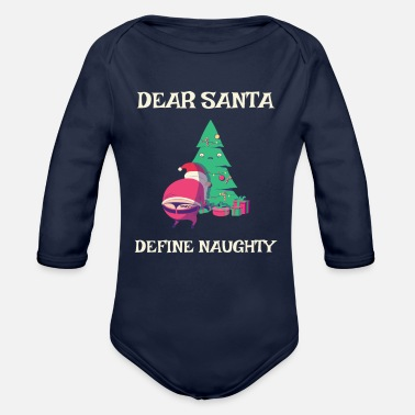 Funny Christmas XMas Winter Define Naughty - Organic Long-Sleeved Baby Bodysuit