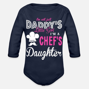 Chef I Am A Chef's Daughter T Shirt - Organic Long-Sleeved Baby Bodysuit
